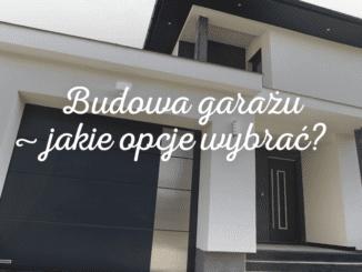 Budowa garażu – jakie opcje wybrać